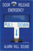 BLUE PULL STATION EMERGENCY RELEASE